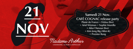 "Plaisir de France ""Café Cognac""  release party 21 Novembre 2015 Madame Arthur Paris"