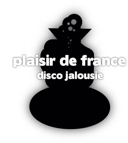 "Plaisir de France ""Disco Jalousie"""